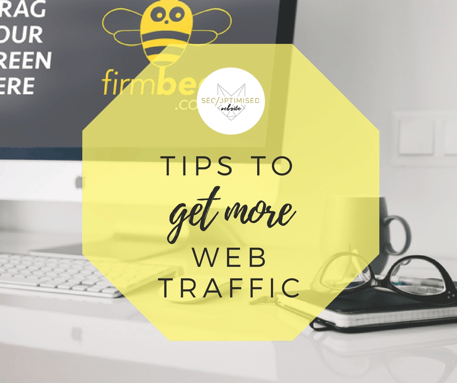 Tips to Get More Web Traffic