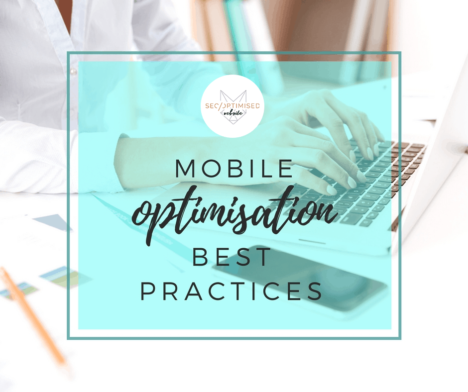 Mobile Optimisation Best Practices