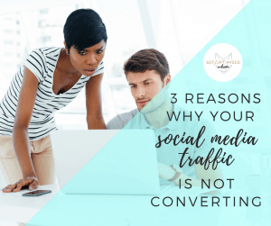 Social Media Traffic is not Converting