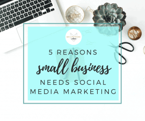 small businesses need social media marketing