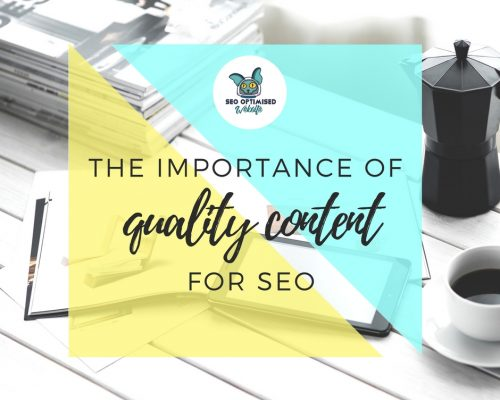 Importance of Quality Content for SEO