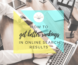 How to Get Better Rankings in Online Search Results - Blog