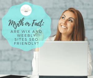 Myth or Fact Are WiX and Weebly Sites SEO Friendly