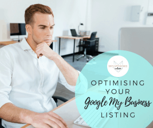 Optimising Your Google My Business Listing